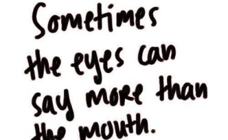 Sometimes-the-eyes-can-say-more-than-the-mouth